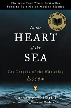 Обложка книги In the Heart of the Sea: The Tragedy of the Whaleship Essex