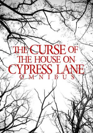 Book cover The Curse Of the House On Cypress Lane Omnibus