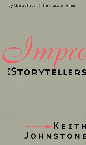 Book cover Impro for Storytellers (Theatre Arts (Routledge Paperback))