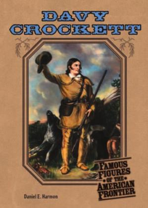 A capa do livro Davy Crockett (Famous Figures of the American Frontier)
