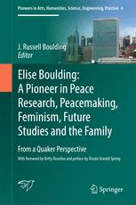 বইয়ের কভার Elise Boulding: A Pioneer in Peace Research, Peacemaking, Feminism, Future Studies and the Family: From a Quaker Perspective