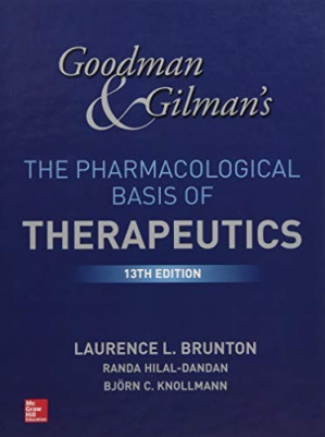 Book cover Goodman and Gilman's the Pharmacological Basis of Therapeutics, 13th Edition