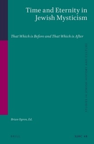 Book cover Time and Eternity in Jewish Mysticism: That Which Is Before and That Which Is After