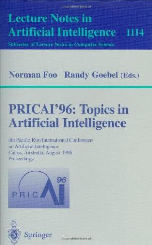 Book cover PRICAI'96: Topics in Artificial Intelligence: 4th Pacific Rim International Conference on Artificial Intelligence Cairns, Australia, August 26–30, 1996 Proceedings