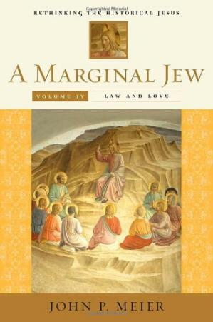 ปกหนังสือ A Marginal Jew: Rethinking the Historical Jesus, Volume 4: Law and Love