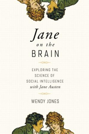 Book cover Jane on the brain: exploring the science of social intelligence with Jane Austen