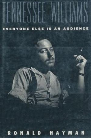 Book cover Tennessee Williams: Everyone Else Is an Audience