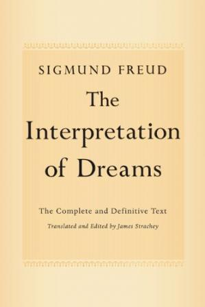 Book cover The Interpretation of Dreams: The Complete and Definitive Text