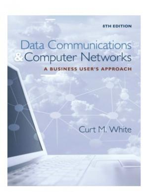 Book cover Data Communications and Computer Networks  A Business User's Approach