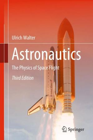 Book cover Astronautics: The Physics of Space Flight