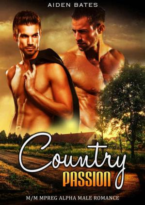 书籍封面 Country Passion (non-shifter male / Alpha Male Mpreg)