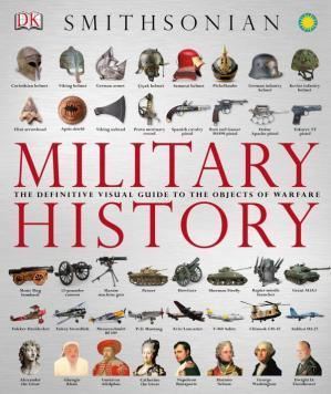 Sampul buku Military History: The Definitive Visual Guide to the Objects of Warfare