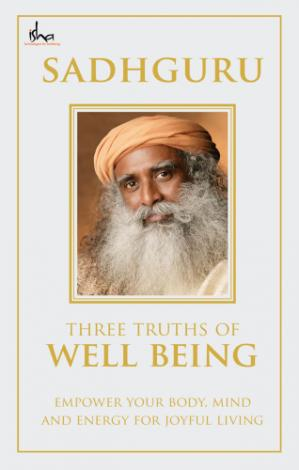 Book cover Three truths of well being : empower your body, mind and energy for joyful living