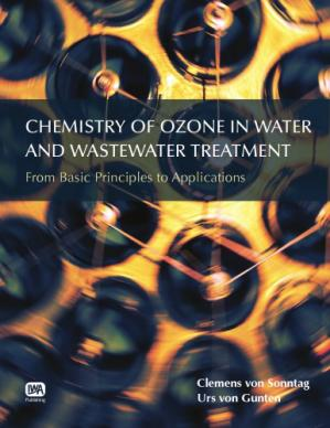 Book cover Chemistry of Ozone in Water and Wastewater Treatment