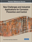 Book cover New Challenges and Industrial Applications for Corrosion Prevention and Control