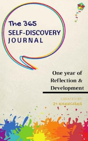 Book cover The 365 Self-Discovery Journal: One Year of Reflection, Development and Happiness