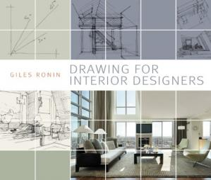 La couverture du livre Drawing for Interior Designers
