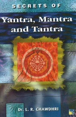 Book cover Secrets of Yantra, Mantra and Tantra