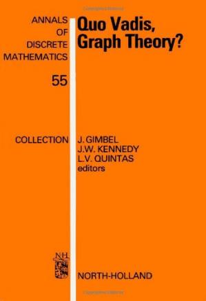 کتاب کی کور جلد Quo Vadis, Graph Theory?A Source Book for Challenges and Directions