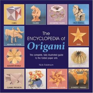 书籍封面 The Encyclopedia of Origami: The complete, fully illustrated guide to the folded paper arts