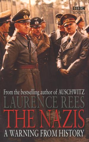 Book cover The Nazis: A Warning From History