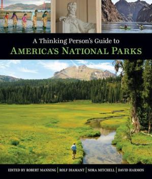Обложка книги A Thinking Person's Guide to America's National Parks