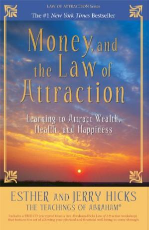 Book cover Money, and the Law of Attraction: Learning to Attract Wealth, Health, and Happiness