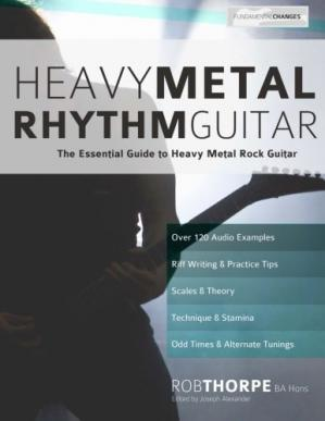 Buchdeckel Heavy Metal Rhythm Guitar: The Essential Guide to Heavy Metal Rock Guitar: Volume 1 (Learn Heavy Metal Guitar)