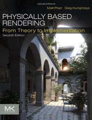 Book cover Physically Based Rendering, Second Edition: From Theory To Implementation