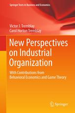 Portada del libro New Perspectives on Industrial Organization: With Contributions from Behavioral Economics and Game Theory