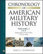 Copertina Chronology of American Military History: Vol. 1 Independence to Civil War 1775 to 1865; Vol. 2 Indian Wars to World War II 1866 to 1945; Vol. 3 Cold War to the War on Terror 1946 to Present