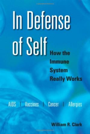 पुस्तक कवर In Defense of Self: How the Immune System Really Works