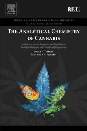 Book cover The analytical chemistry of cannabis : quality assessment, assurance, and regulation of medicinal marijuana and cannabinoid preparations