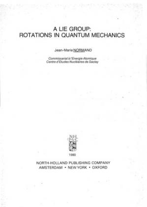 Book cover A Lie Group, Rotations in Quantum Mechanics