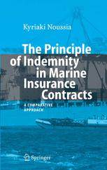 Portada del libro The Principle of Indemnity in Marine Insurance Contracts: A Comparative Approach
