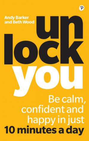 Buchdeckel Unlock You: Be calm, confident and happy in just 10 minutes a day