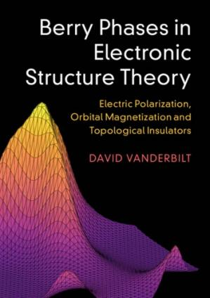 Book cover Berry Phases in Electronic Structure Theory: Electric Polarization, Orbital Magnetization and Topological Insulators