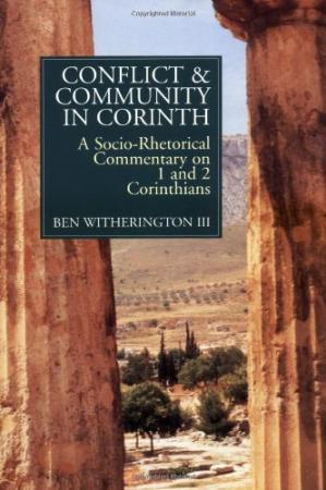 Couverture du livre Conflict and community in Corinth : a socio-rhetorical commentary on 1 and 2 Corinthians