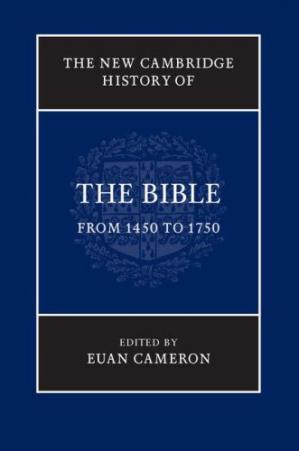 Copertina The New Cambridge History of the Bible, Volume 3 : From 1450 to 1750