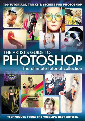 Book cover The Artist's Guide to Photoshop - The Ultimate Tutorial Collection