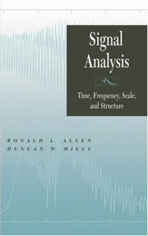 Book cover Signal analysis: time, frequency, scale, and structure