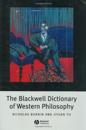 Book cover The Blackwell Dictionary of Western Philosophy