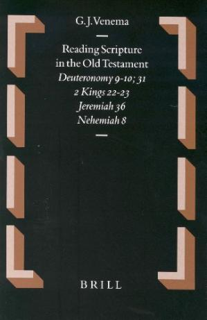 Book cover Reading Scripture in the Old Testament: Deuteronomy 9-10, 31, 2 Kings 22-23, Jeremiah 36, Nehemiah 8 (Oudtestamentische Studien)