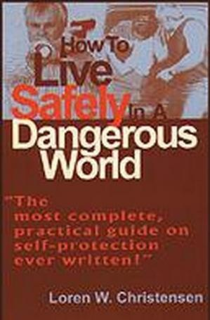 Buchdeckel How to Live Safely in a Dangerous World