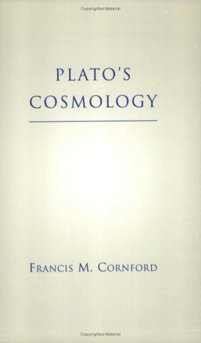 Book cover Plato's Cosmology: The Timaeus of Plato