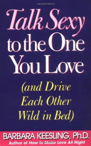 Book cover Talk Sexy to the One You Love