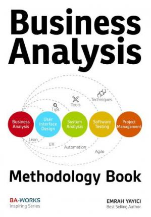 书籍封面 Business Analysis Methodology Book: Business Analyst's Guide to Requirements Analysis, Lean UX Design and Project Management at Lean Enterprises and Lean Startups