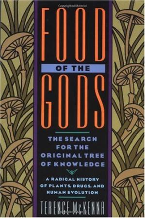 Обкладинка книги Food of the Gods: The Search for the Original Tree of Knowledge A Radical History of Plants, Drugs, and Human Evolution