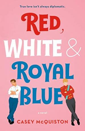 A capa do livro Red, White & Royal Blue