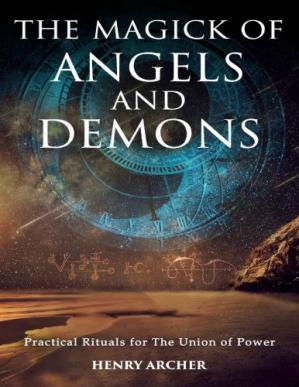 पुस्तक कवर The Magick of Angels and Demons: Practical Rituals for The Union of Power